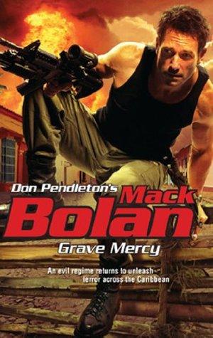 Grave Mercy  by  Don Pendleton