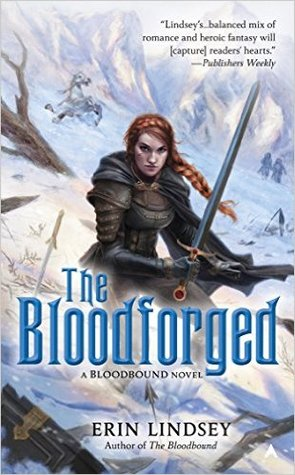 Review: The Bloodforged by Erin Lindsey (@jessicadhaluska, @ETettensor)