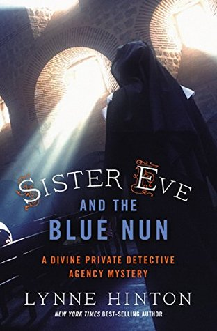 sister eve and the blue nun lynne hinton