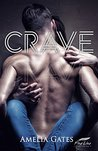 Crave: An erotic romance novel
