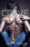 Crave: An erotic romance novel
