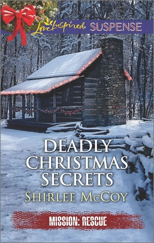 Deadly Christmas Secrets (Mission: Rescue #4)