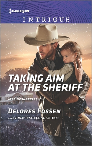 Taking Aim at the Sheriff (Appaloosa Pass Ranch #2)