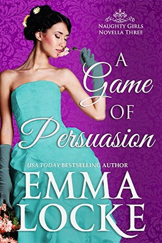 Get A Game of Persuassion by Emma Locke for only Free!