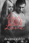 Our Kinda Love (What Kinda Love #2)