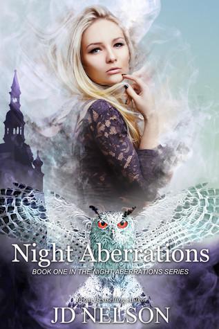 Night Aberrations (Night Aberrations, #1)  by  J.D.  Nelson