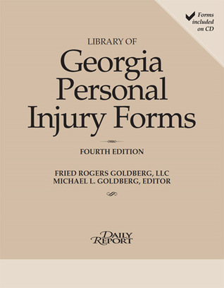 Library of Georgia Personal Injury Law Forms 2015  by  Michael L Goldberg