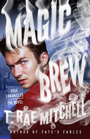 Magic Brew by T. Rae Mitchell