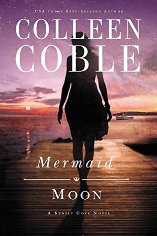 Mermaid Mood {Colleen Coble}