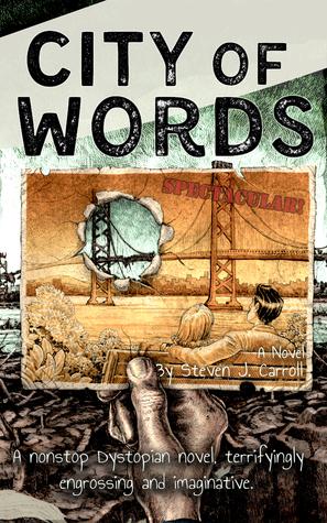 City of Words by Steven J. Carroll