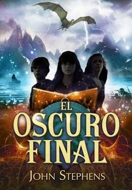 El oscuro final (Los libros de los orígenes, #3)