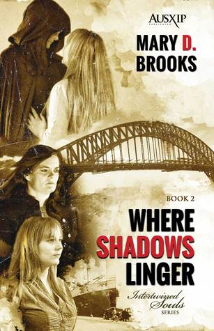 Where Shadows Linger by Mary D. Brooks