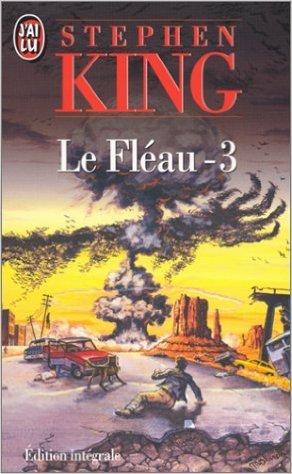 Le fléau, tome 3  by  Stephen King