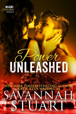 Power Unleashed by Savannah Stuart