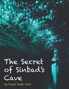The Secret of Sinbad's Cave (The Natnat Adventures Book 1)