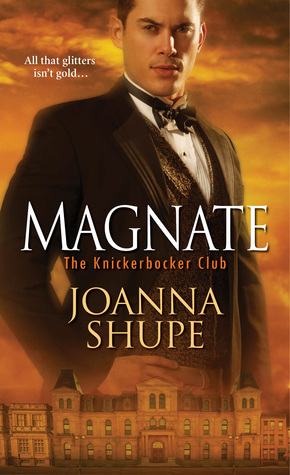 Magnate by Joanna Shupe on GoodReads