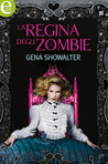 La Regina degli Zombie (White Rabbit Chronicles, #3)