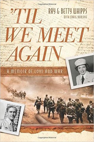 Til We Meet Again: A Memoir of Love and War