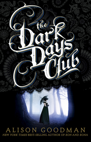 The Dark Days Club by Alison Goodman book cover