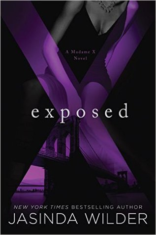 Exposed (Madame X, #2)