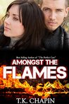 Amongst The Flames: A Christian Romance Novel