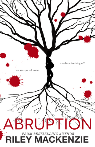 BLOG TOUR:  Abruption by Riley Mackenzie
