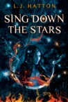Sing Down the Stars