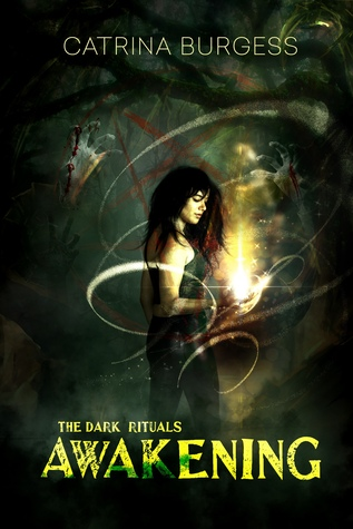 Awakening (The Dark Rituals, #1)