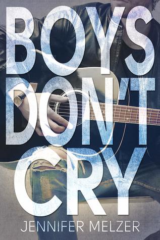 Boys Don't Cry by Jennifer Melzer