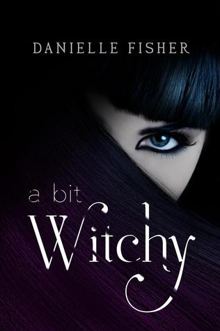PROMO EVENT:  A Bit Witchy by Danielle Fisher