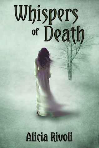 Whispers of Death by Alicia Rivoli