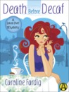 Death Before Decaf (A Java Jive Mystery, #1)