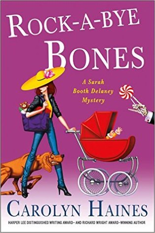Rock-a-Bye Bones (Sarah Booth Delaney, #16)