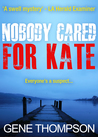 Nobody Cared for Kate