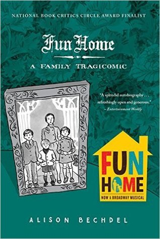 Fun Home: A Family Tragicomic (Paperback)