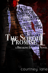 The Sordid Promise (Breaking Insanity #1)