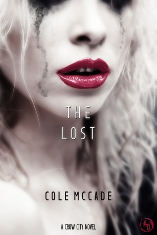(Dark erotica) The Lost: A Crow City Novel  de Cole McCade 26119463