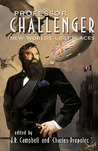 Professor Challenger: New Worlds, Lost Places
