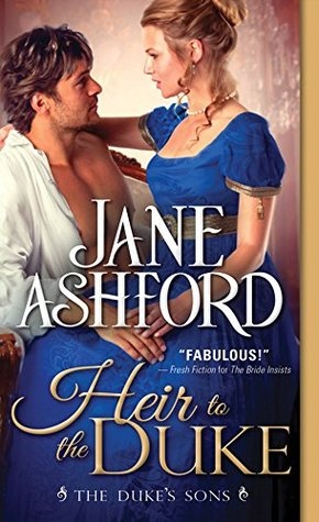 Heir to the Duke (The Duke's Sons, #1)