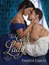 To Catch a Lady (Hunt Club, #1)