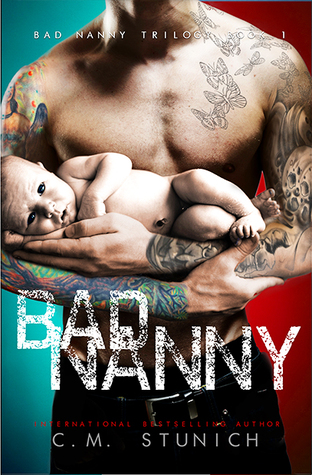 Bad Nanny (The Bad Nanny Trilogy, #1)
