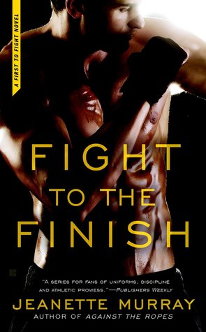 Fight to the Finish (First to Fight, #3)