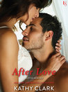 After Love (Austin Heroes, #1)
