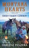 Sweet Talkin' Cowboy (Montana Hearts, #2)