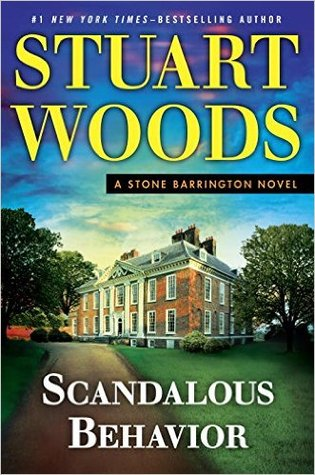 Scandalous Behavior (Stone Barrington #36)  REQ - Stuart Woods