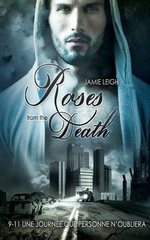 Roses from the Death de Jamie Leigh 26139660