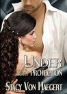 Under His Protection (The White Rose Trilogy #1)