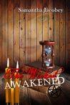 The Wicked Awakened