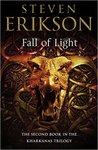 Fall of Light (The Kharkanas Trilogy, #2)