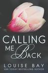 Calling Me Back (Calling Me, #1)